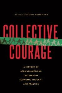 Collective Courage By Jessica Gordan Nembhard