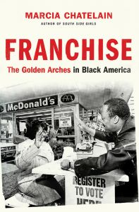 Franchise By Marcia Chatelain